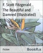 The Beautiful and Damned (Illustrated) (ebook)