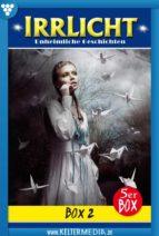 Irrlicht 5er Box 2 - Gruselroman (ebook)