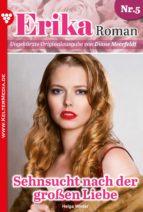 Erika Roman - Liebesroman 5 (ebook)