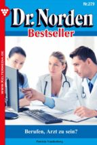 Dr. Norden Bestseller 279 – Arztroman (ebook)