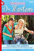 KINDERÄRZTIN DR. MARTENS 26 ? ARZTROMAN