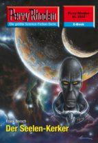Perry Rhodan 2535: Der Seelen-Kerker (ebook)