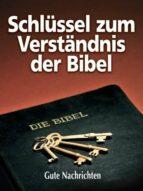 Schlüssel zum Verständnis der Bibel (ebook)