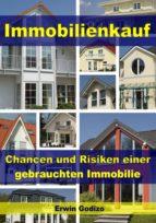 Immobilienkauf – Chancen und Risiken einer gebrauchten Immobilie (ebook)