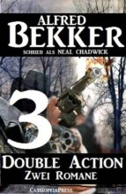 DOUBLE ACTION 3 - ZWEI ROMANE