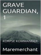 GRAVE GUARDIAN, 1