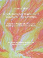 GESELLSCHAFTLICHER WANDEL DURCH INDIVIDUELLE TRANSFORMATION