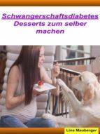 DESSERTS FÜR SCHWANGERSCHAFTSDIABETES