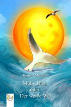 Moby Dick oder Der weiße Wal (ebook)