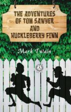 The Adventures of Tom Sawyer and Huckleberry Finn (ebook)