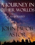 A Journey in Other Worlds (ebook)