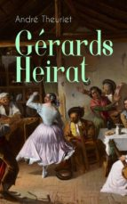 Gérards Heirat (Vollständige Ausgabe) (ebook)