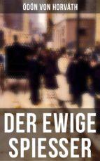 Der ewige Spießer (Komplette Ausgabe) (ebook)