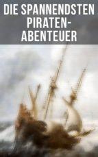 Die spannendsten Piraten-Abenteuer (ebook)
