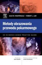 Metody obrazowania przewodu pokarmowego. An Evidence-Based Practice Guide (ebook)