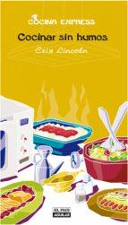 Cocinar sin humos (Cocina Express) (ebook)