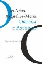 Ortega y Asturias. Personas, obras y cosas (ebook)