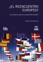 ¿El Reencuentro Europeo? (ebook)