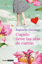 Cupido tiene las alas de cartón (ebook)