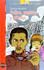 POLLOS, PEPINOS Y PITUFOS (EBOOK EPUB)