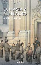 La magia y el milagro (ebook)