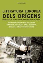 Literatura europea dels orígens. Introducció a la literatura romànica medieval (ebook)