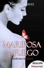 Mariposa de fuego (Mariposas negras 2) (ebook)