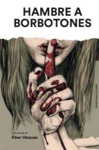 Hambre a borbotones (ebook)