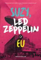Suzy, Led Zeppelin e eu (ebook)