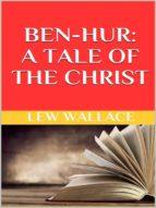 Ben-Hur. A tale of the Christ (ebook)