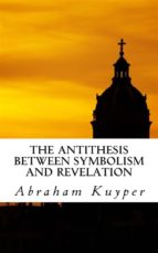 The Antithesis between Symbolism and Revelation (ebook)