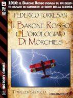 Il Barone Rosso e l'orologiaio di Morchies (ebook)