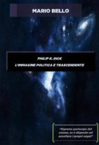 Philip k. dick - l'immagine politica e trascendente (ebook)