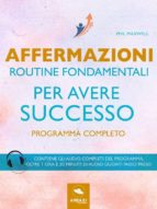 Affermazioni. Routine fondamentali per avere successo (ebook)