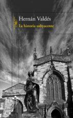 La historia subyacente (ebook)