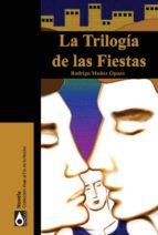 La trilogía de las fiestas (ebook)