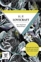 H.P. Lovecraft, sus mejores monstruos (ebook)