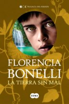 La tierra sin mal (Trilogía del perdón 3) (ebook)