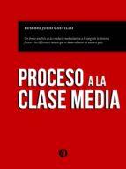 PROCESO A LA CLASE MEDIA