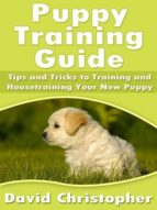 PUPPY TRAINING GUIDE