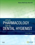 Applied Pharmacology for the Dental Hygienist - E-Book (ebook)