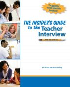 THE INSIDER'S GUIDE TO THE TEACHER INTERVIEW