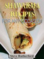 Shawarma Recipes for Any Occasion (ebook)