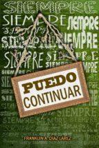 SIEMPRE PUEDO CONTINUAR (ebook)