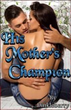 His Mother's Champion (ebook)