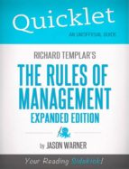 Quicklet On Richard Templar's Rules of Management (ebook)