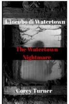 L'incubo Di Watertown (ebook)
