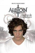 Albion - Destino De Caballero (ebook)