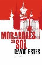 Los Moradores Del Sol (ebook)
