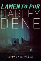 Lamento Por Darley Dene (ebook)